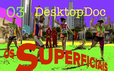 [TV Etc.] DesktopDoc/OsSuperficiais/03